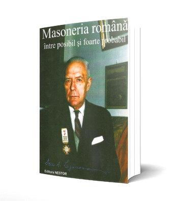 Dan A. Lazarescu, Masoneria romana intre posibil si foarte probabil