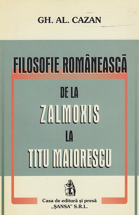 Gh. Al. Cazan, Filozofie romaneasca de la Zalmoxis la Titu Maiorescu