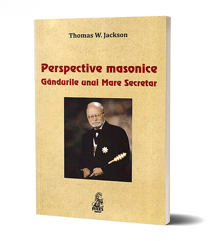 Thomas W. Jackson, Perspective masonice. Gandurile unui Mare Secretar