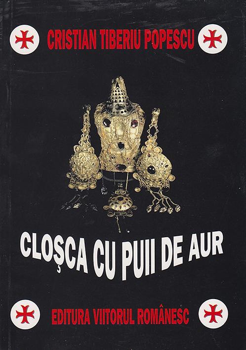 Cristian Tiberiu Popescu, Closca cu pui de aur