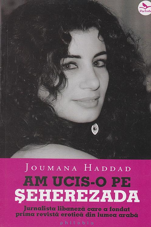 Joumana Haddad, Am ucis-o pe Seherezada