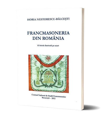 Horia Nestorescu-Balcesti, Francmasoneria din Romania