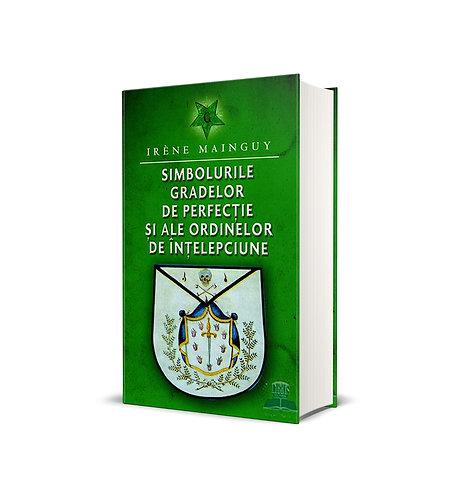 Irene Mainguy, Simbolurile gradelor de perfectie si ale ordinelor ...