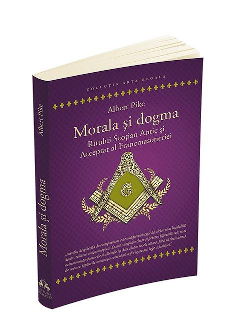 Albert Pike, Morala si dogma. RSAA al Francmasoneriei (Ucenic, Calfa, Maestru)