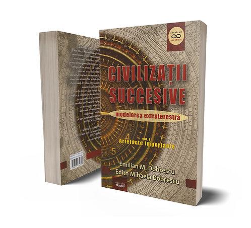 Emilian Dobrescu, Edith M. Dobrescu, Civilizatii sucesive...