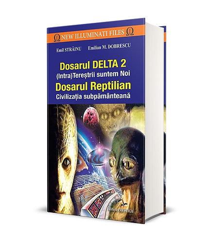 Emil Strainu, Emilian M. Dobrescu, Dosarul Delta 2. Dosarul Reptilian