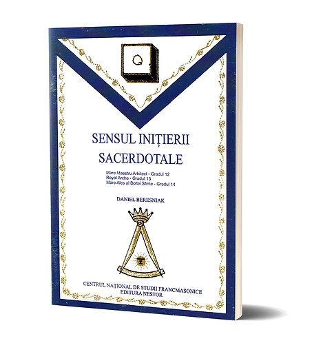 Daniel Beresniak, Sensul initierii sacerdotale. Gradele 12-14