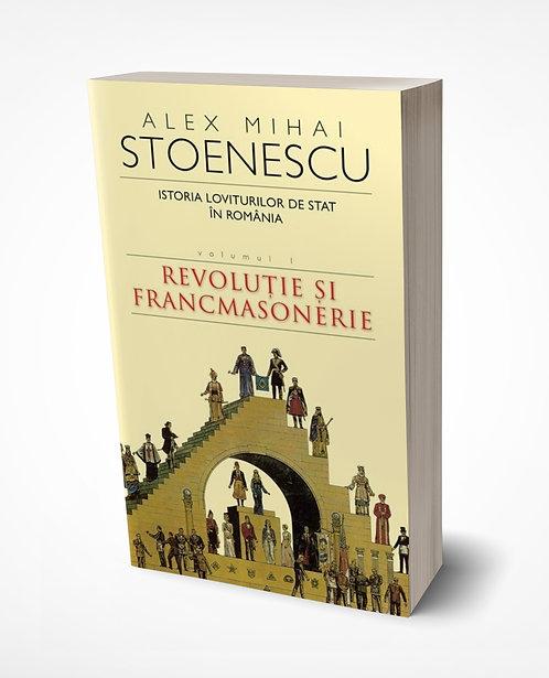 Alex Mihai Stoenescu, Istoria Loviturilor de stat; Vol. 1