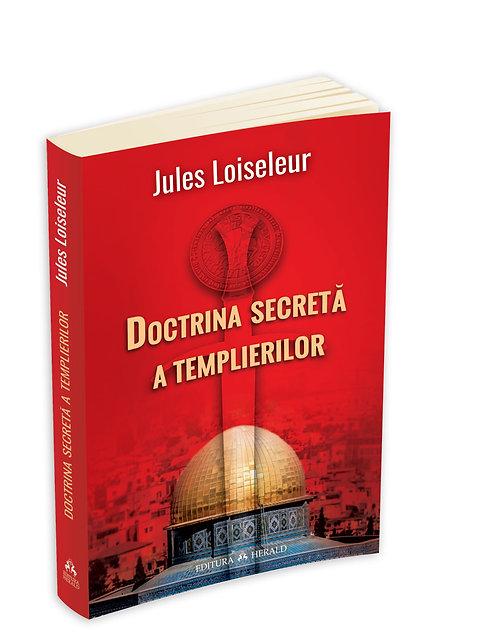 Jules Loiseleur, Doctrina secreta a Templierilor