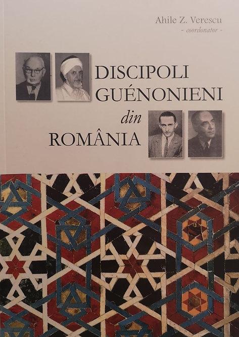 Ahile Z. Verescu (coordonator) - Discipolii Guenonieni din Romania