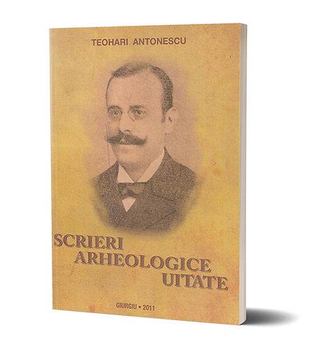 Teohari Antonescu, Scrieri arheologice uitate