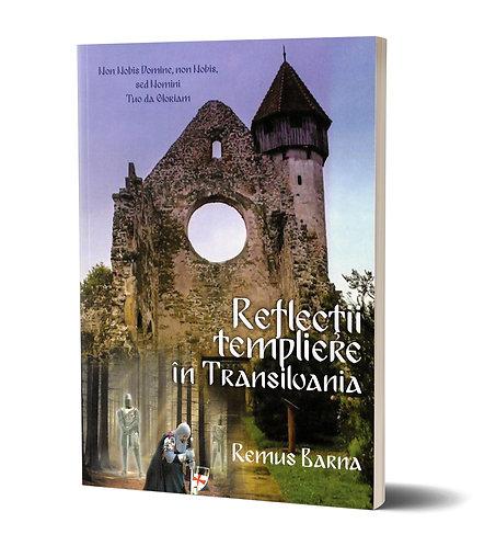 Remus Barna, Reflectii templiere in Transilvania