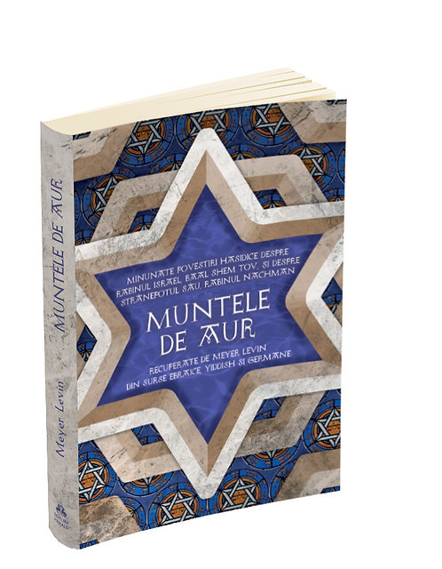 Levin Meyer, Muntele de aur - Minunate povestiri hasidice
