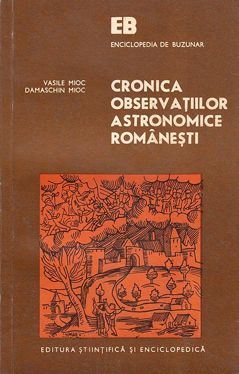 Vasile Mioc, Damaschin Mioc, Cronica observatiilor astronomice romanesti