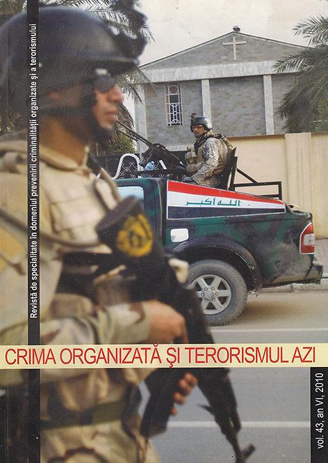 Crima organizata si terorismul azi, revista de specialitate, 2010