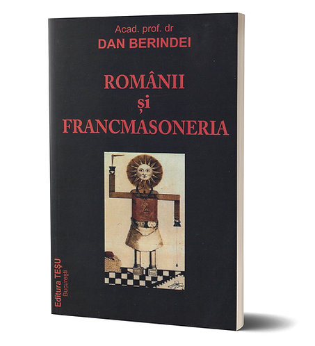 Dan Berindei, Romanii si Francmasoneria