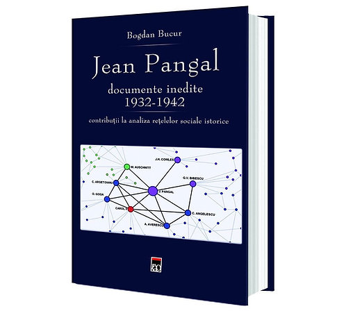 Bogdan Bucur, Jean Pangal, Documente inedite: 1932-1942