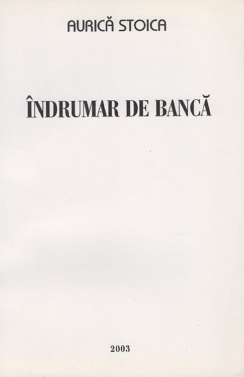 Aurica Stoica, Indrumar de banca, 2003