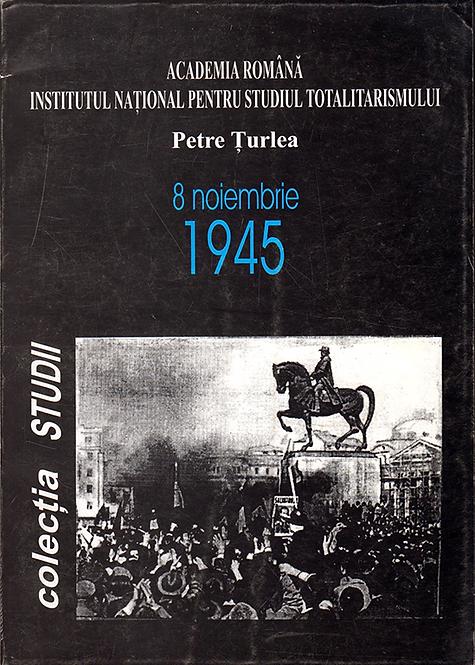 Petre Turlea, 8 noiembrie 1945, Colectia STUDII