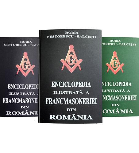 Horia Nestorescu-Balcesti, Enciclopedia francmasoneriei din Romania, 3 v