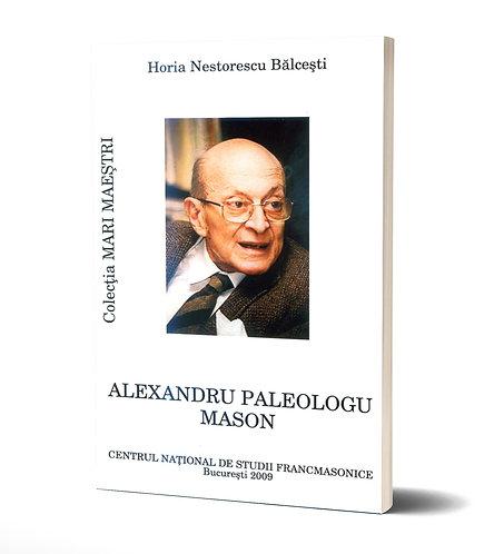 Horia Nestorescu-Balcesti, Alexandru Paleologu Mason