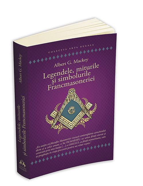 Albert G. Mackey, Legendele, miturile si simbolurile Francmasoneriei