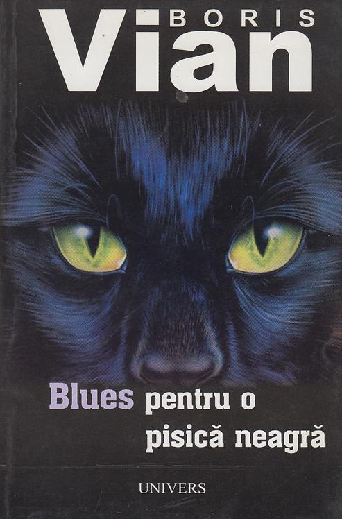Boris Vian, Blues pentru o pisica neagra
