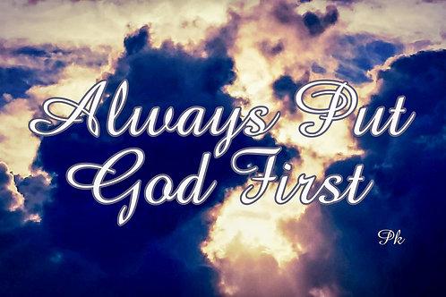 Always Put God First