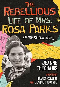 Rebellious Life Rosa Parks.jpeg