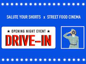 Salute Your Shorts and Street Food Cinema Team Up To Host Drive-In Cinema