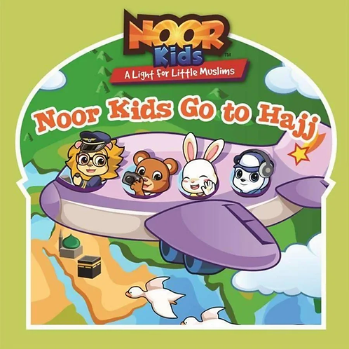 •Noor Kids Go to Hajj