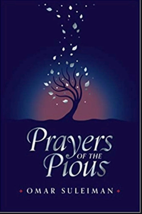 PRAYERS OF THE PIOU - By (author) Suleiman Omar