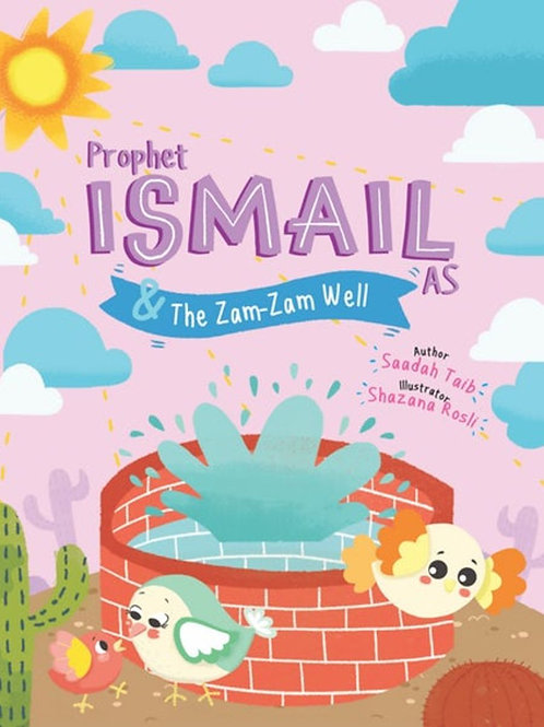 PROPHET ISMAIL AND THE ZAMZAM WELL ACTIVITY BOOK