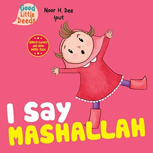 I Say Mashallah