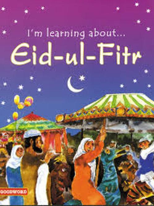 I am Learning About Eid ul Fitr