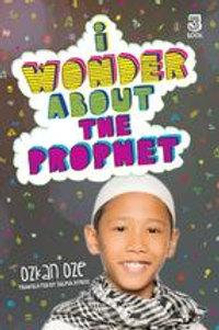 I Wonder About The Prophet- Part 3