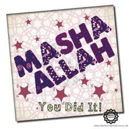 MaSha 'Allah You Did