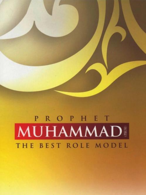 Prophet Muhammad The Best Roll Model