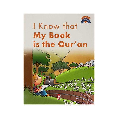 I Know That My Book Is The Qur'an