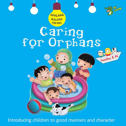 Akhlaaq Building Series - Caring For Orphans