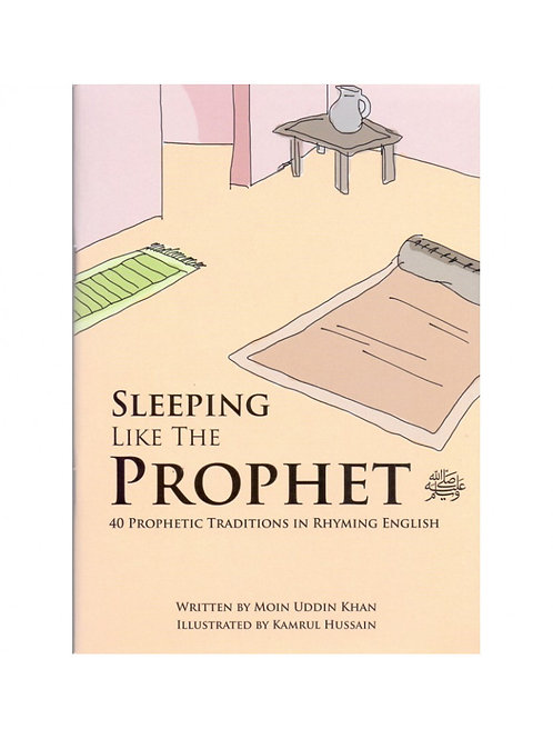 Sleeping Like The Prophet - In Rhyming English