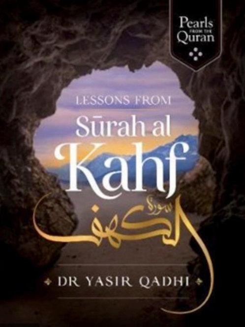 Lessons from Surah al-Kahf by Dr Yasir Qadhi