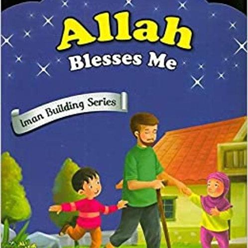 Allah Blesses Me - Iman Building Series