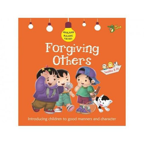 Akhlaaq Building Series - Forgiving Others