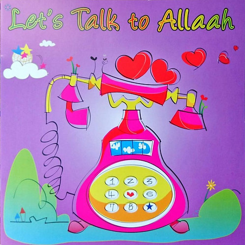 Let's Talk To Allah