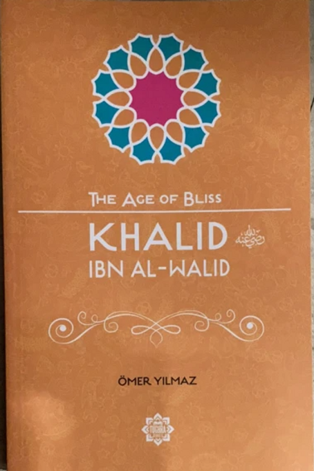 The Age Of Bliss Ibn Walid