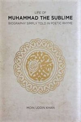 List Of Muhammad The Sublime Biography Simply Told In Poetic Rhyme