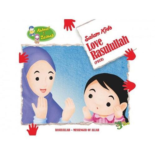 Salam Kids -Love Rasulullah (PBUH)
