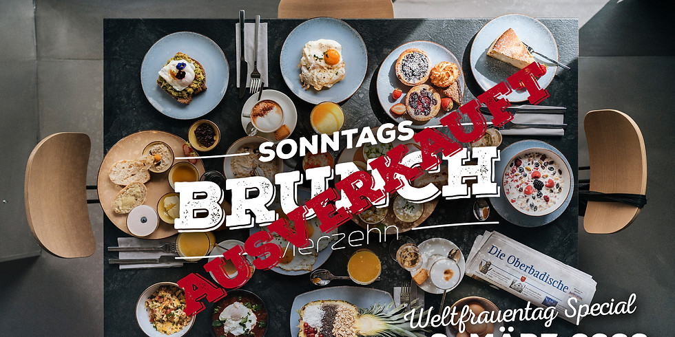 Sonntags Brunch / Weltfrauentag Special