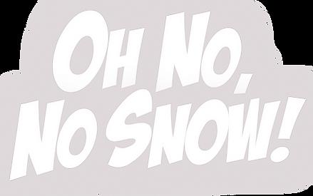 Oh no no snow text 2.png